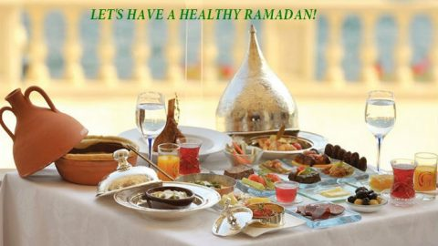RAMADAN FOOD TIPS: EATING RIGHT AND HEALTHY